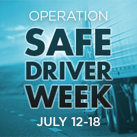 Operation Safe Driver Week July 12-18, 2020